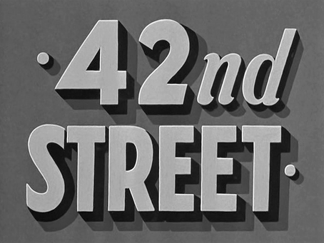 Cinevent May: 42nd Street (1933)