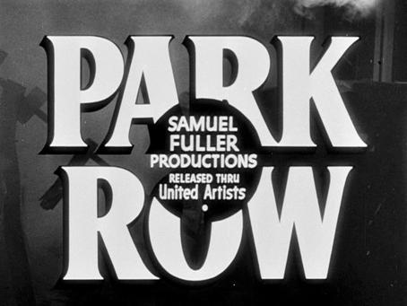Journalism July: Park Row (1952)