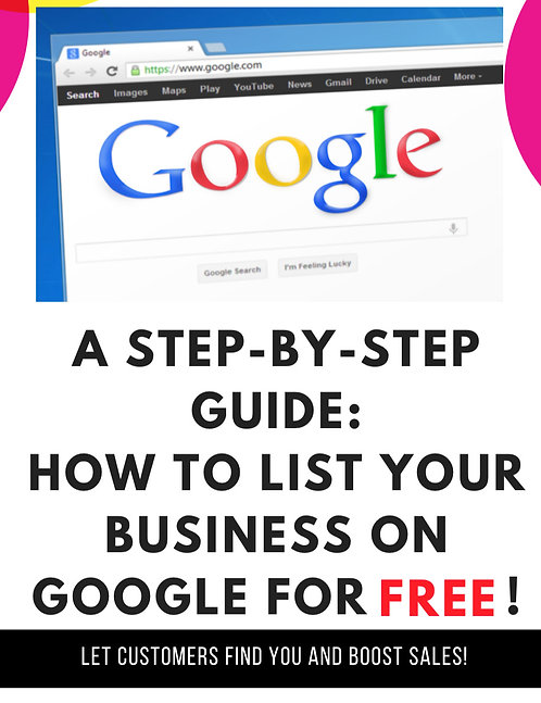 A Step-by-Step Guide: How to List Your Business on Google For Free