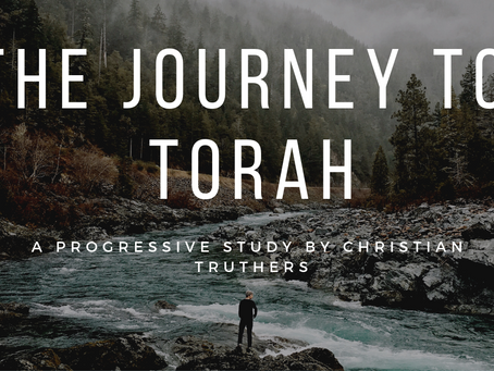 Christian Truthers: Journey to Torah