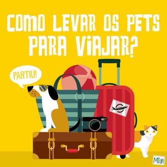 Vou Viajar. E meu pet, o que faço?