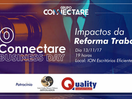 3º Connectare Business Day - Os Impactos da Reforma Trabalhista