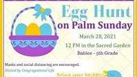 Egg Hunt on Palm Sunday
