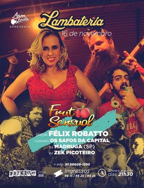 Lambateria#75 recebe Fruto Sensual e DJ Madruga (SP)
