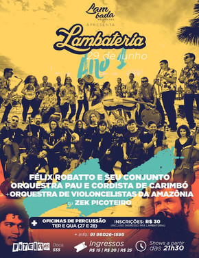 Lambateria promove encontro histórico das Orquestras de Carimbó e de Violoncelistas da Amazônia