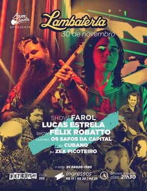 "Lucas Estrela apresenta o disco ""Farol"" na Lambateria#77"