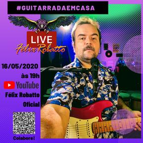 """""""Guitarrada em Casa"""" marca a estreia de Félix nas lives do YouTube"""