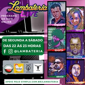 Mais uma semana de Lambateria Live e agora também no Facebook