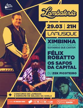 Lambateria#93 ganha show de Ximbinha pelos 20 anos de seu disco de Guitarrada