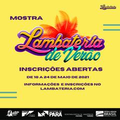 Lambateria de Verão abre inscrição para artistas interessados em participar da Mostra