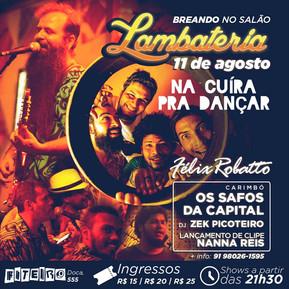Lambateria#9 recebe Na Cuíra Pra Dançar e novo clipe de Nanna Reis