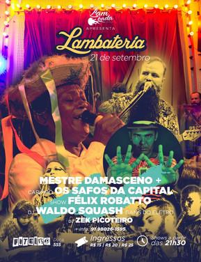 Lambateria#67 mistura Carimbó de Mestre Damasceno com Eletromelody do DJ Waldo Squash