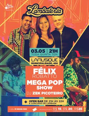 Lambateria#98 recebe a banda Mega Pop Show