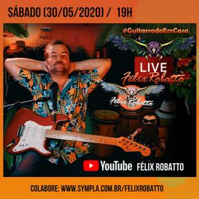 """""""Guitarrada em Casa"""", de Félix Robatto, ganha segunda edição neste sábado, 30"""