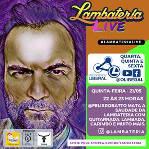 Mais uma semana de Lambateria Live