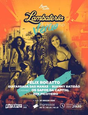 Guitarrada das Manas e Suanny Batidão são atração da Lambateria#57