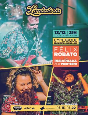 Félix Robatto e DJ Zek Picoteiro estão de volta à Lambateria