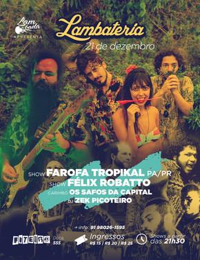 Lambateria#80 apresenta a banda Farofa Tropikal