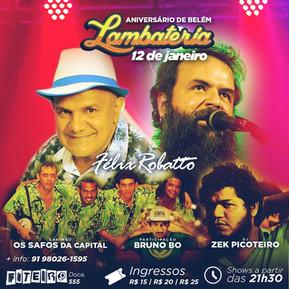 Lambateria comemora aniversário de Belém