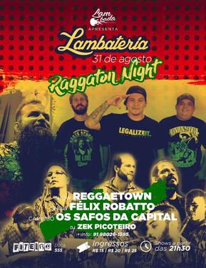 Lambateria#64 promove Raggaton Night