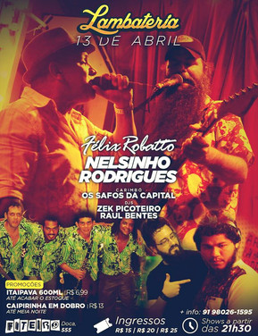Lambateria#44 recebe o feriado com Nelsinho Rodrigues