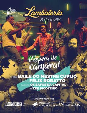 Pré-Carnaval da Lambateria traz a folia cametaense com o Baile do Mestre Cupijó
