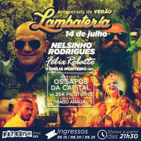 Lambateria#5 recebe Nelsinho Rodrigues e Emília Monteiro