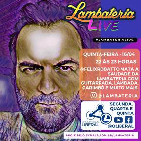 Lambateria Live inicia segunda semana de transmissões