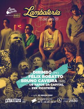Banda pernambucana Dirimbó se apresenta na Lambateria#83