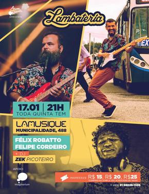 Felipe Cordeiro é atração da Lambateria#135