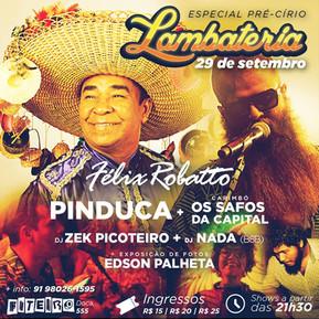 Lambateria#16 recebe Pinduca