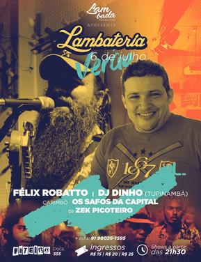 Lambateria recebe o verão com DJ Dinho do Tupinambá