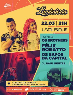 Lambateria#92 recebe o melody da banda Os Brothers