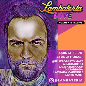 Félix faz sua estreia na Lambateria Live nesta quinta