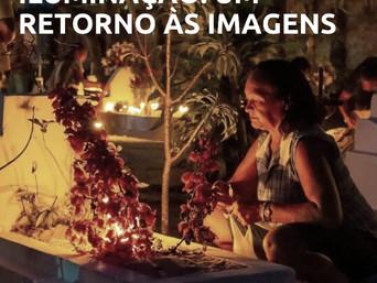 Confira o documentário ILUMINAÇÃO: UM RETORNO ÁS IMAGENS de Ursula Bahia