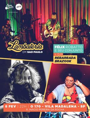 Lambateria realiza segunda edição em São Paulo nesta sexta, 08 de fevereiro