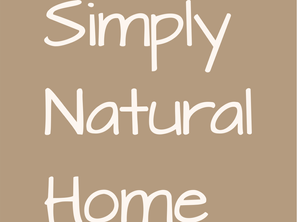 LIVE Simply, BE Natural, FEEL at Home - Simply Natural Home
