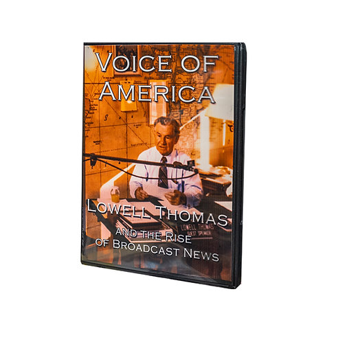 """""""VOA: Lowell Thomas and the Rise of Broadcast News"""" Unabridged 85 Minute DVD"""