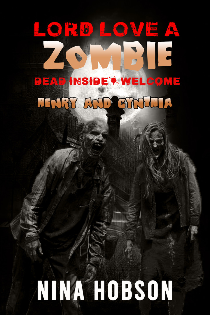 Lord Love A Zombie: Dead Inside: Welcome - Henry and Cynthia