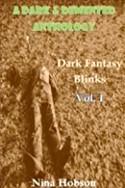 A Dark & Demented Anthology: Dark Fantasy Blinks - Vol. 1