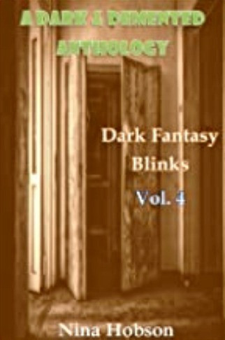 A Dark & Demented Anthology: Dark Fantasy Blinks - Vol. 4