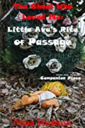 The Ghoul Who Loved Me: Little Ava's Rite of Passage