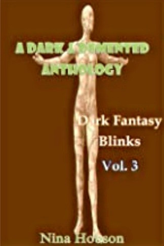 A Dark & Demented Anthology: Dark Fantasy Blinks - Vol. 3