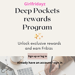 Girlfridayz Deep Pocket - Loyalty Reward