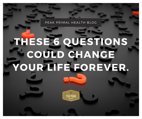 These 6 Questions Could Change Your Life Forever!