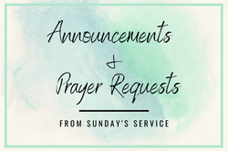 Announcements & Prayer Requests