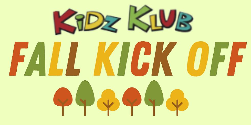 Kidz Klub Fall Kick Off