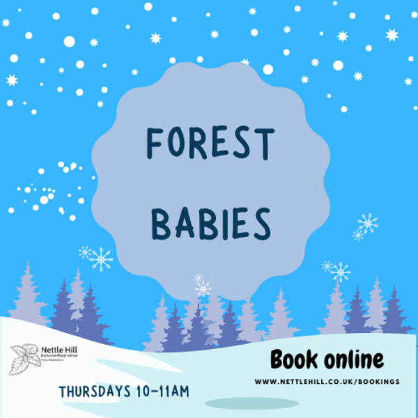 Thursday Forest Babies (6 months - 2 year olds)