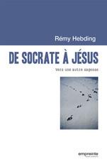 De Socrate à Jésus