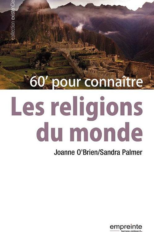 60 minutes pour connaitre les religions du monde | Version numérique